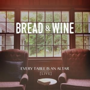 Every Table Is an Altar (Live)