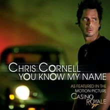 Chris Cornell You Know My Name