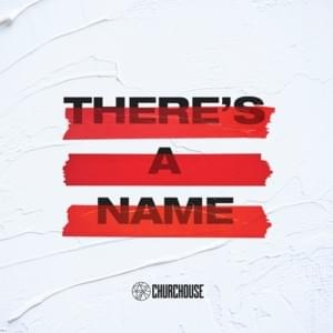 There's a Name