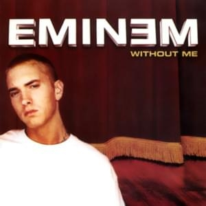 Without Me - CD