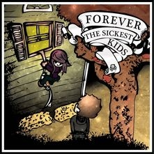 Forever The Sickest Kids I Guess You Can Say Things Are Getting Pretty Serious