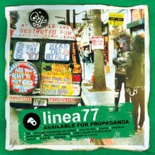 Linea 77 I Thought Everything Was Alright